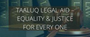 Taaluq Legal Aid - Taaloq Fouundation